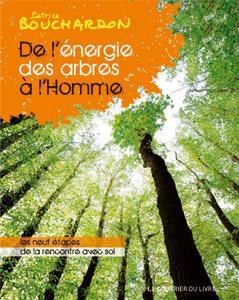 De l'énergie des arbres à l'homme - 2ème livre